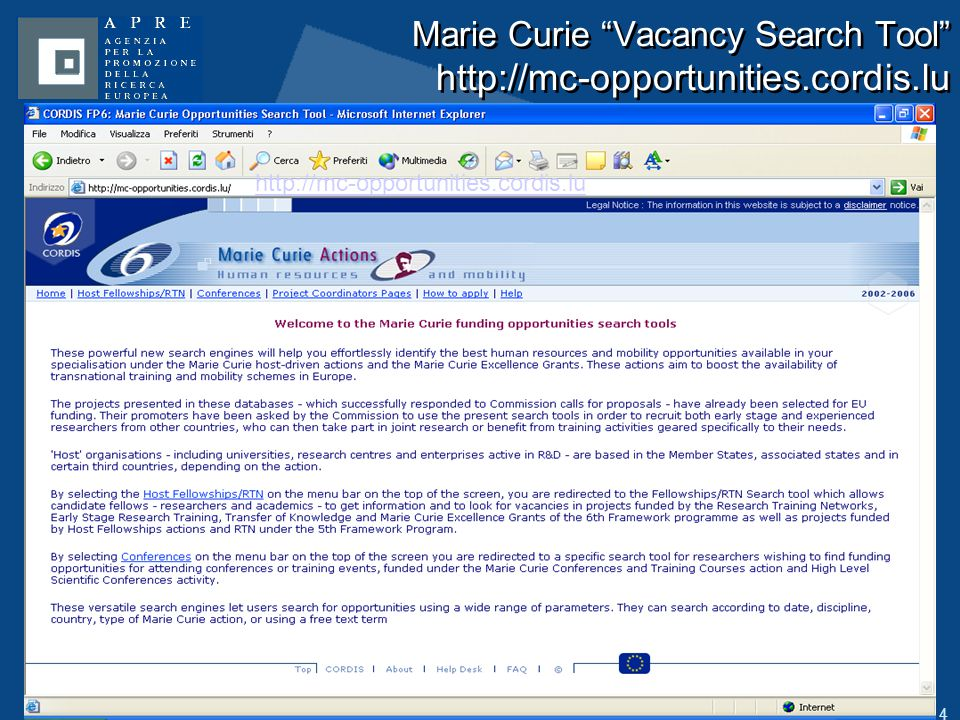 14 Marie Curie Vacancy Search Tool http://mc-opportunities.cordis.lu http://mc-opportunities.cordis.lu
