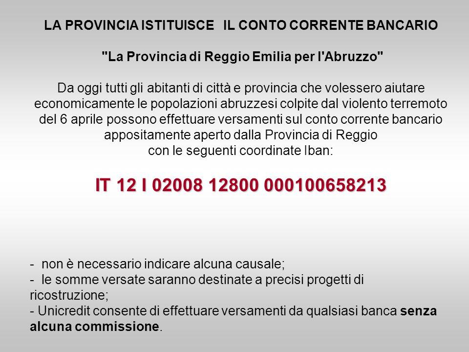 IT 12 I 02008 12800 000100658213 LA PROVINCIA ISTITUISCE IL CONTO CORRENTE BANCARIO