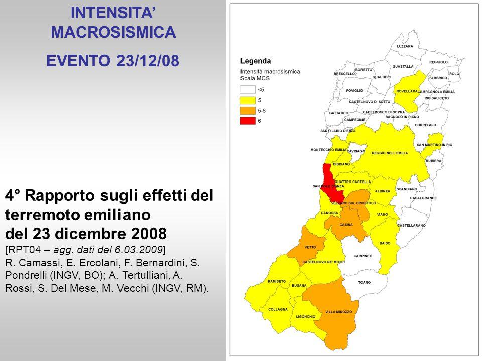 INTENSITA' MACROSISMICA EVENTO 23/12/08 4° Rapporto sugli effetti del terremoto emiliano del 23 dicembre 2008 [RPT04 – agg. dati del 6.03.2009] R. Cam