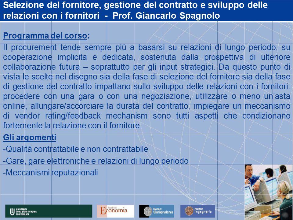 Selezione del fornitore, gestione del contratto e sviluppo delle relazioni con i fornitori - Prof.