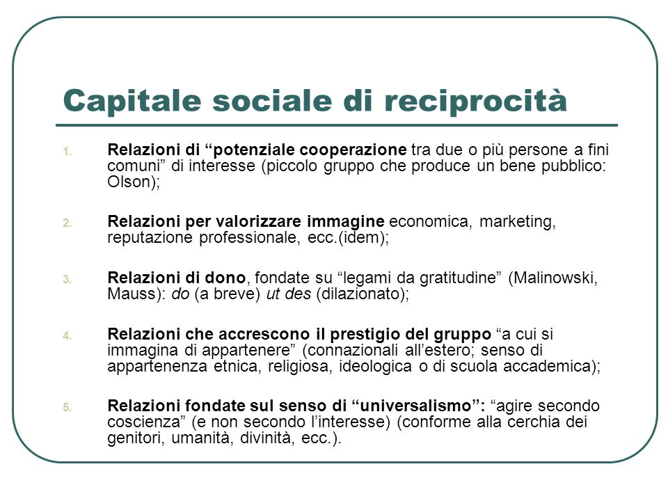 Capitale sociale di reciprocità 1.
