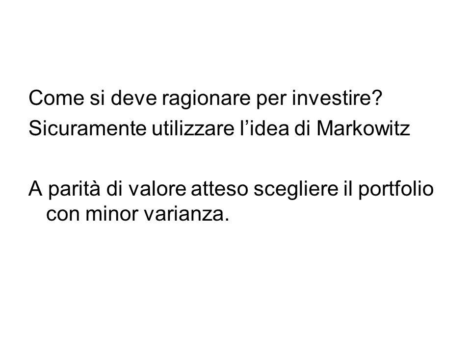 Come si deve ragionare per investire.