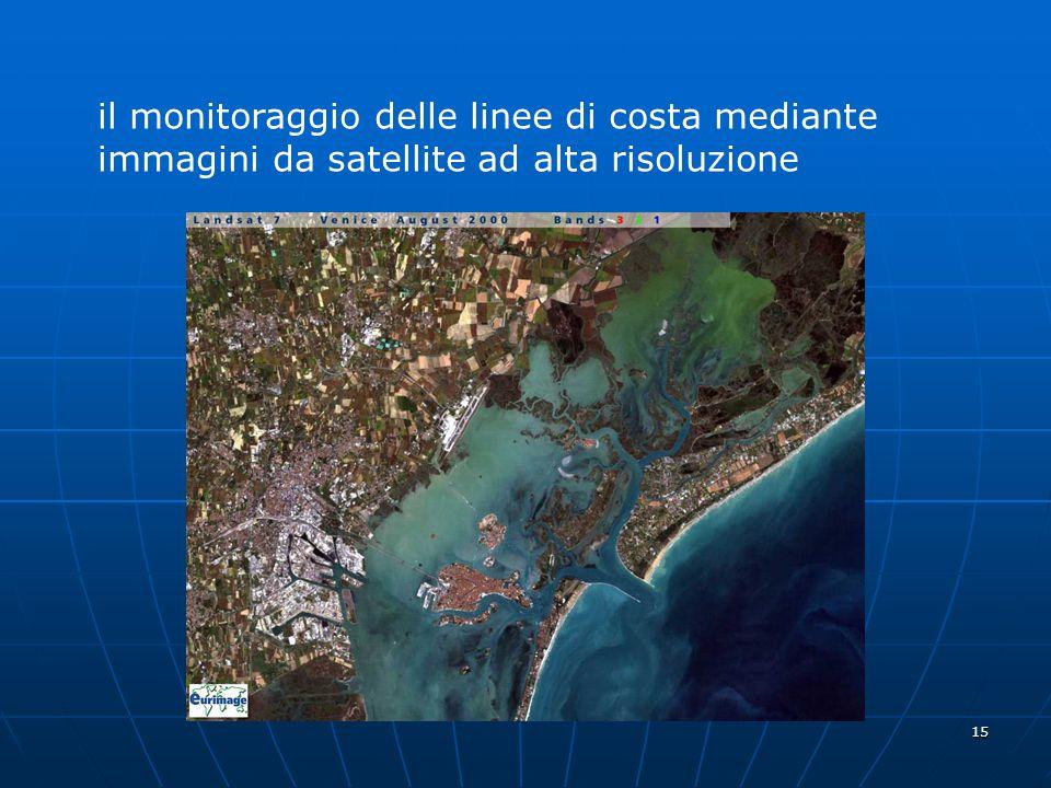 15 il monitoraggio delle linee di costa mediante immagini da satellite ad alta risoluzione