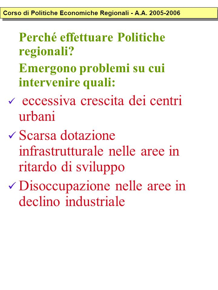 OBIETTIVO Garantire l'equità inter-regionale COME.