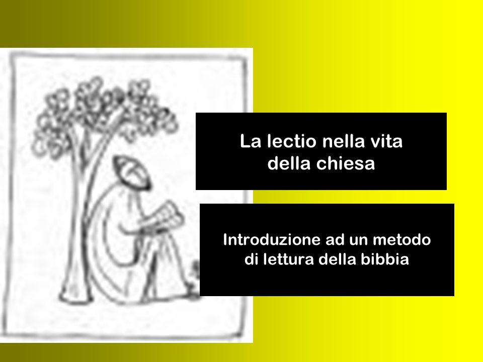 La lectio nella vita della chiesa Introduzione ad un metodo di lettura della bibbia