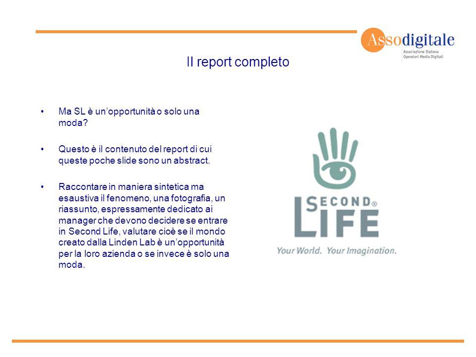 Il report completo Ma SL è un'opportunità o solo una moda? Questo è il contenuto del report di cui queste poche slide sono un abstract. Raccontare in
