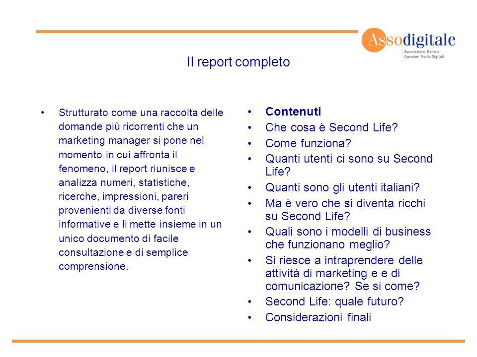 Il report completo Strutturato come una raccolta delle domande più ricorrenti che un marketing manager si pone nel momento in cui affronta il fenomeno