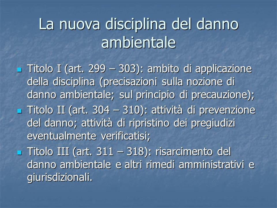 La nuova disciplina del danno ambientale Titolo I (art.