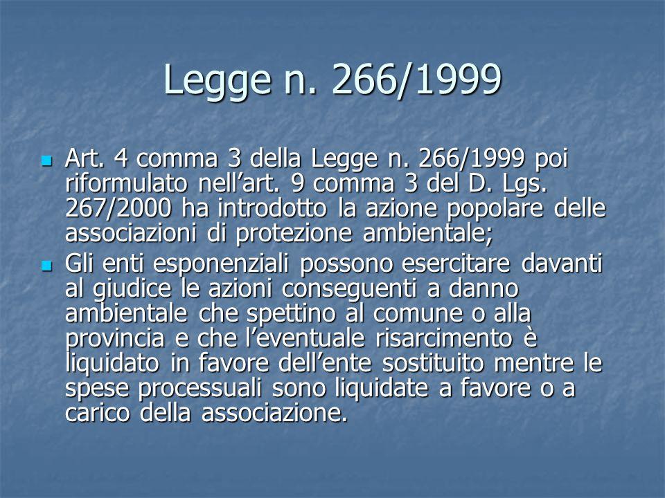 Legge n.266/1999 Art. 4 comma 3 della Legge n. 266/1999 poi riformulato nell'art.