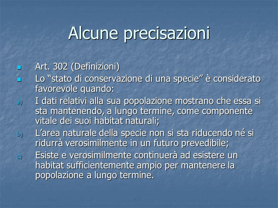 Alcune precisazioni Art.302 (Definizioni) Art.