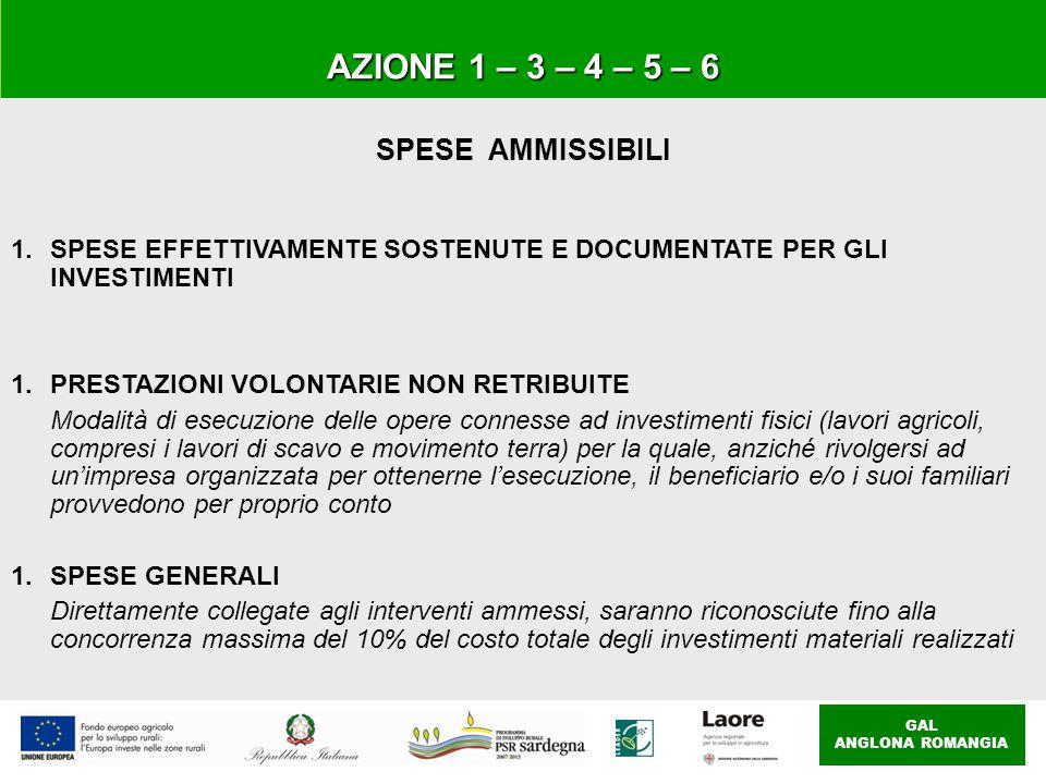 GAL ANGLONA ROMANGIA AZIONE 1 – 3 – 4 – 5 – 6 SPESE AMMISSIBILI 1.SPESE EFFETTIVAMENTE SOSTENUTE E DOCUMENTATE PER GLI INVESTIMENTI 1.PRESTAZIONI VOLO