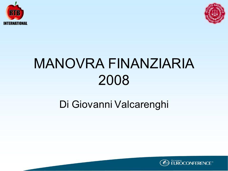 MANOVRA FINANZIARIA 2008 Di Giovanni Valcarenghi