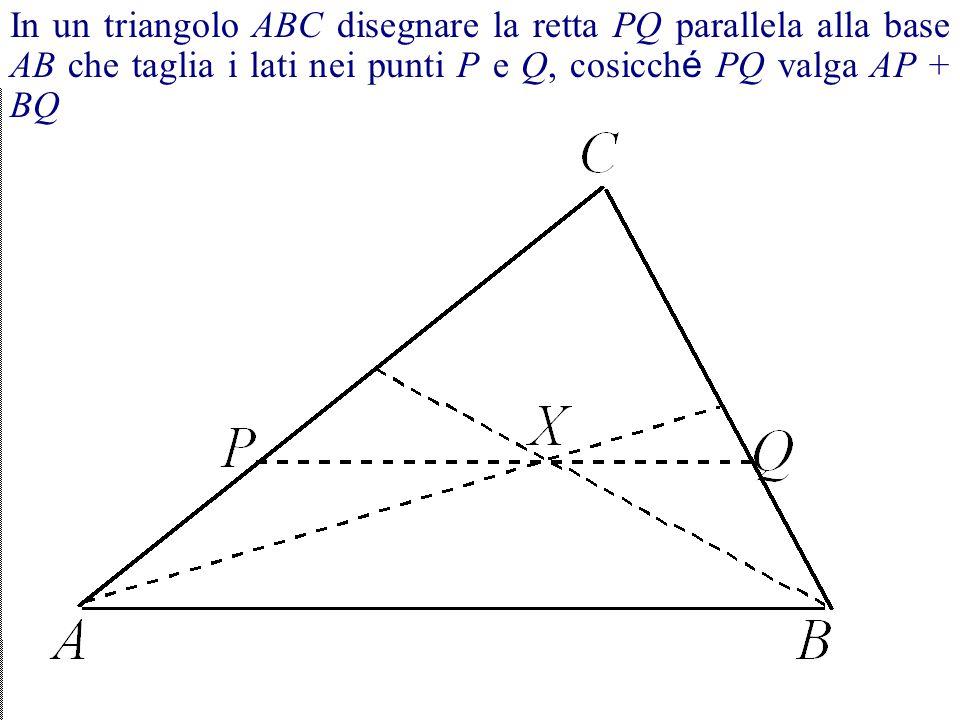 Per un problema, il metodo di analisi è lo stesso che nel caso del teorema. Invero, sono coinvolte due cose invece di una, perch é in questo caso si d