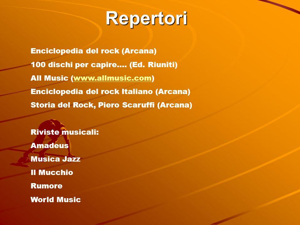 Repertori Enciclopedia del rock (Arcana) 100 dischi per capire….