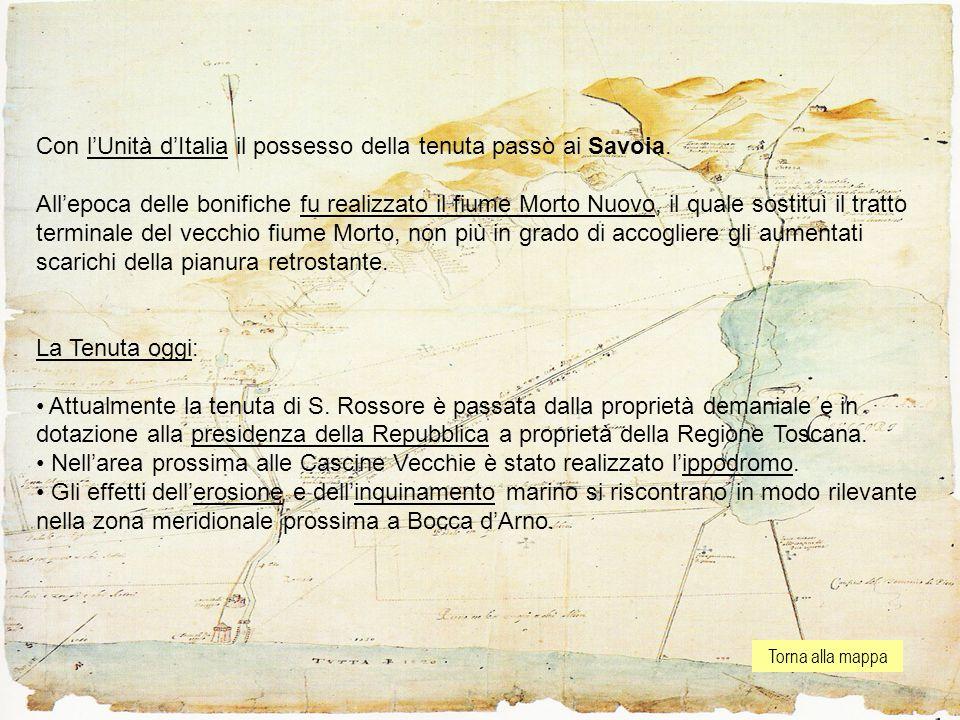 Torna alla mappa Con l'Unità d'Italia il possesso della tenuta passò ai Savoia.
