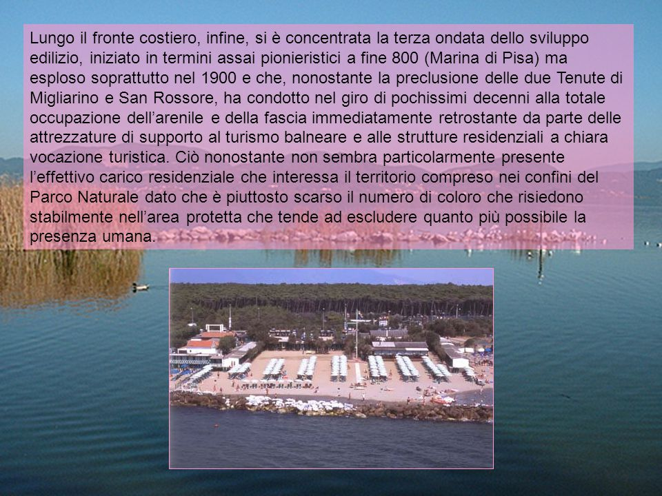 Successivamente la Regione Toscana, con la Legge n.