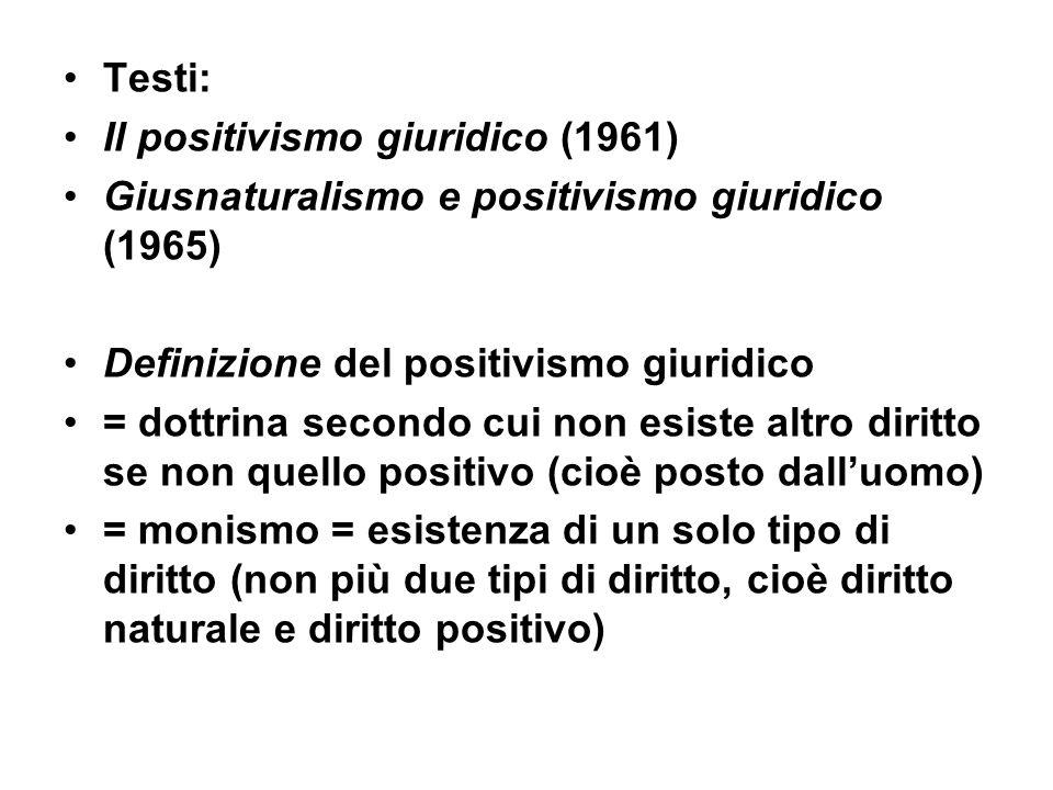 TRE aspetti principali del positivismo A) come metodo = modo di accostarsi allo studio del diritto B) come teoria = cosa è il diritto C) come ideologia = perché obbedire al diritto