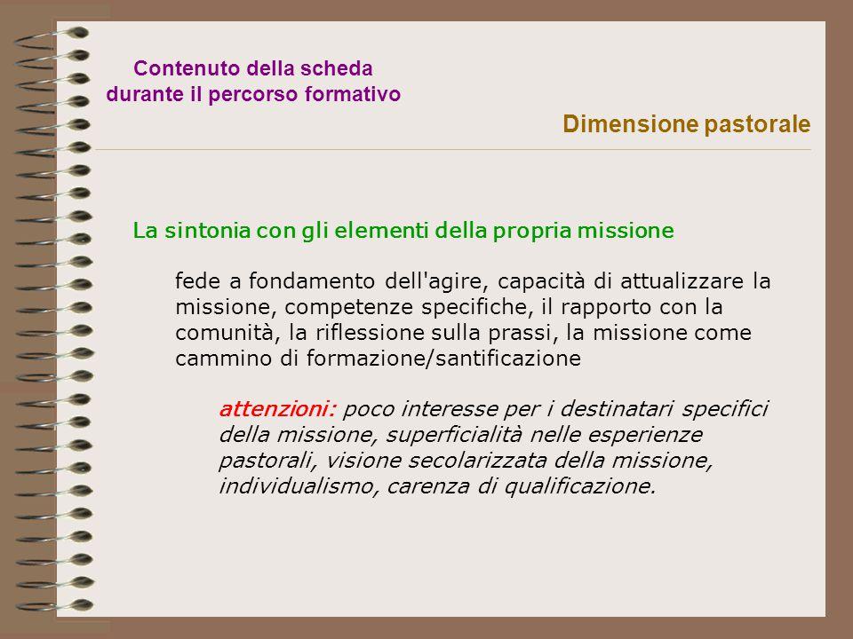 La sintonia con gli elementi della propria missione fede a fondamento dell'agire, capacità di attualizzare la missione, competenze specifiche, il rapp