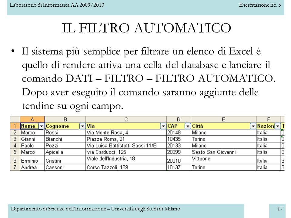 Laboratorio di Informatica AA 2009/2010Esercitazione no. 5 Dipartimento di Scienze dell'Informazione – Università degli Studi di Milano17 IL FILTRO AU