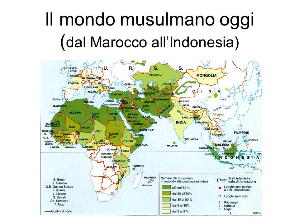 Il mondo musulmano oggi ( dal Marocco all'Indonesia)