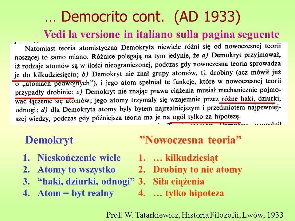 … Democrito cont.(AD 1933) Prof. W.