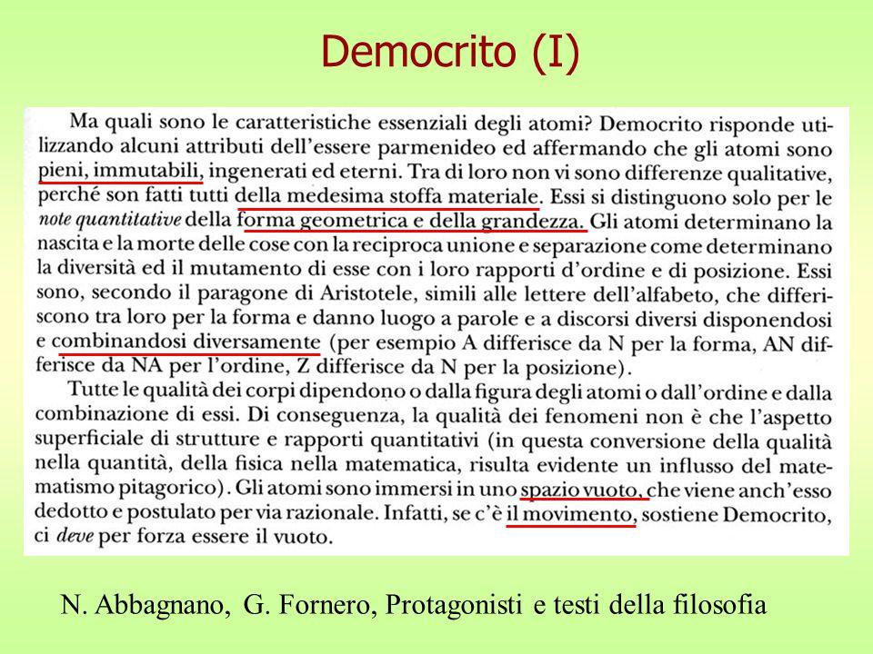 Democrito (I) N. Abbagnano, G. Fornero, Protagonisti e testi della filosofia