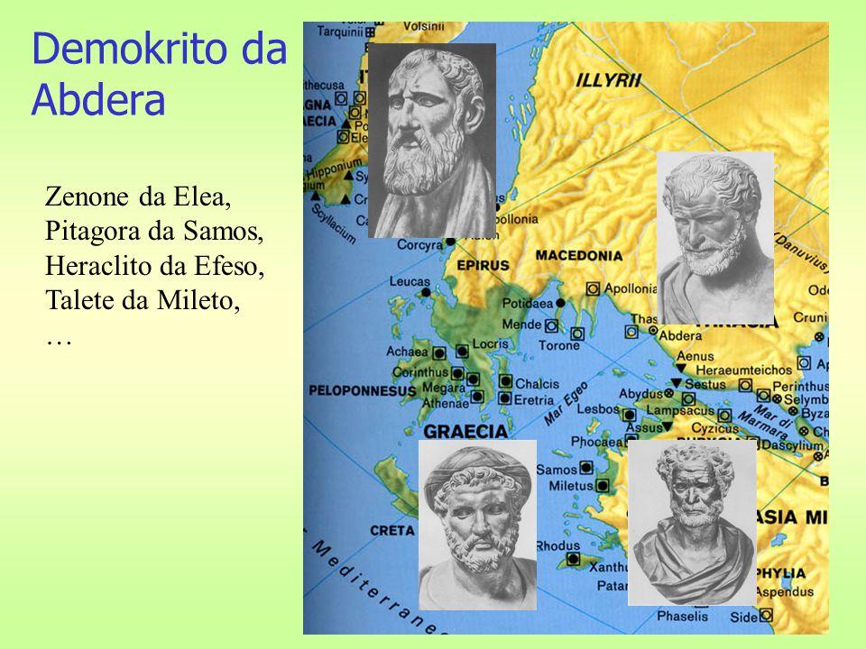 Demokrito da Abdera Zenone da Elea, Pitagora da Samos, Heraclito da Efeso, Talete da Mileto, …