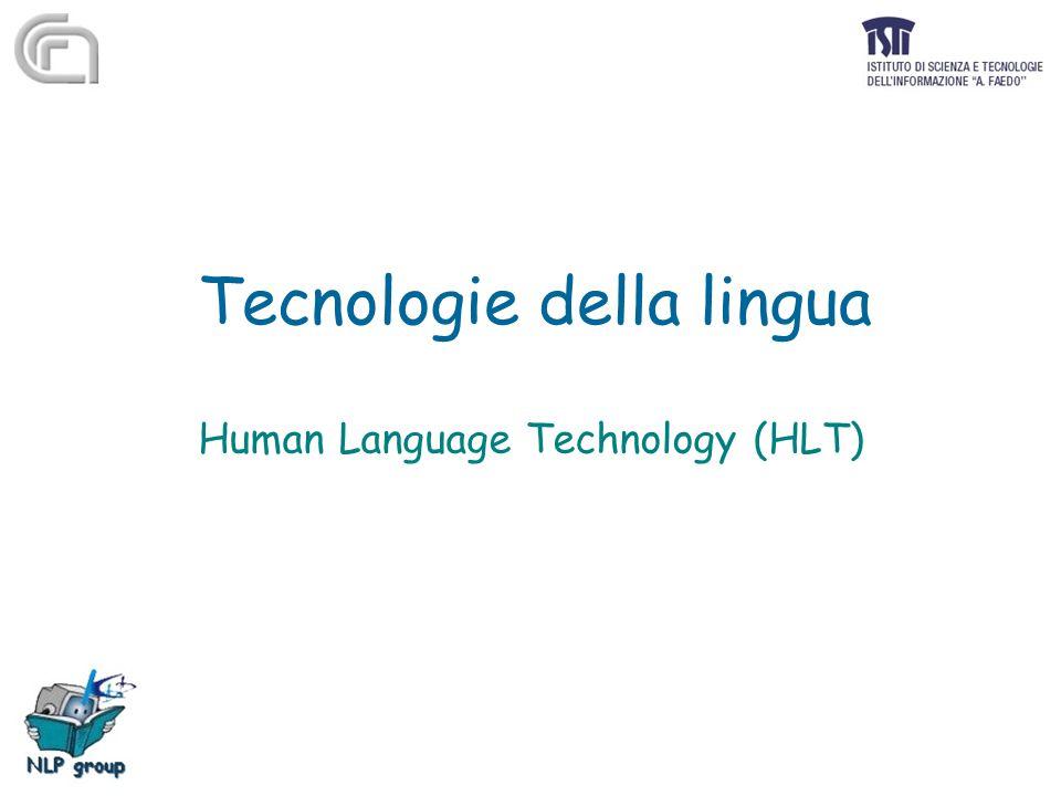 Aspetto applicativo dell'elaborazione delle lingue Elaborazione delle lingue per affrontare le sfide tecnologiche della società