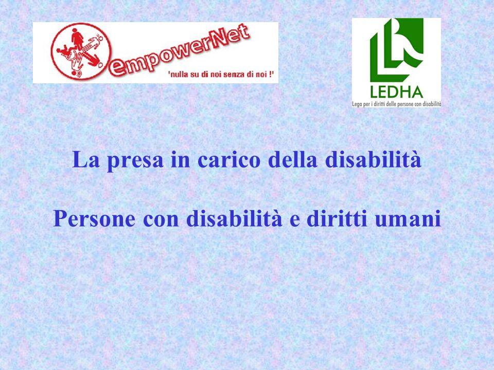 Persona con disabilità e diritti umani La Convenzione ONU sui diritti delle persone con disabilità Il modello Biopsicosociale (Icf)