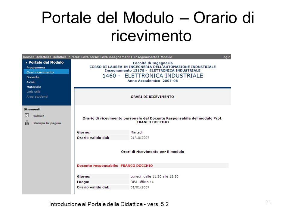 Introduzione al Portale della Didattica - vers. 5.2 11 Portale del Modulo – Orario di ricevimento