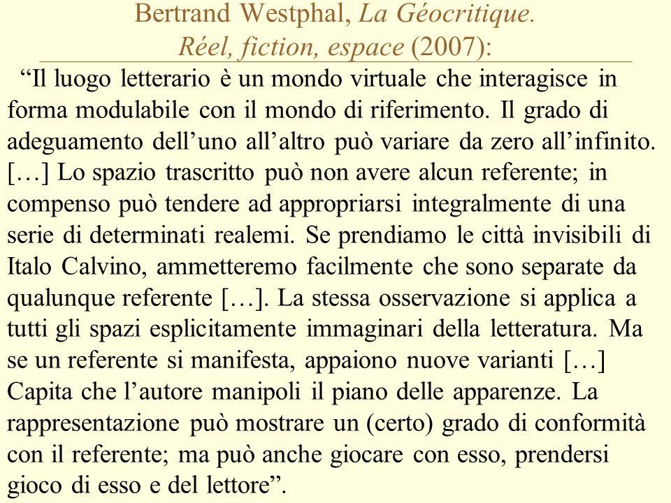 Bertrand Westphal, La Géocritique.