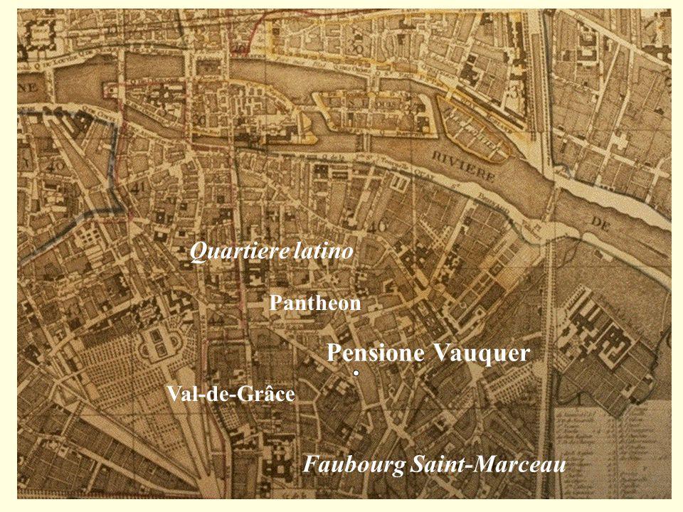 Pensione Vauquer Quartiere latino Faubourg Saint-Marceau Pantheon Val-de-Grâce
