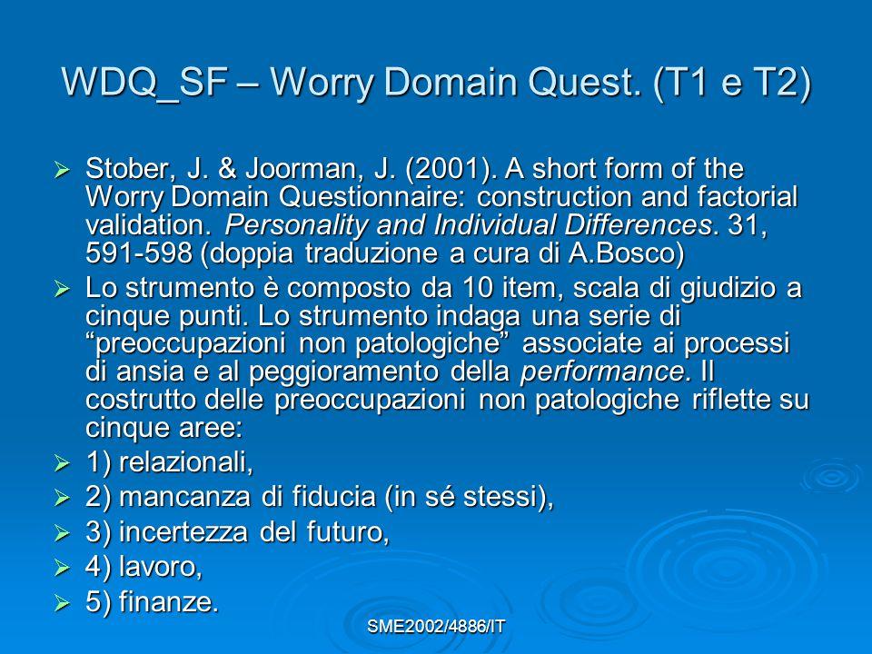 SME2002/4886/IT WDQ_SF – Worry Domain Quest.(T1 e T2)  Stober, J.