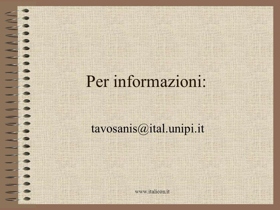 www.italicon.it Per informazioni: tavosanis@ital.unipi.it