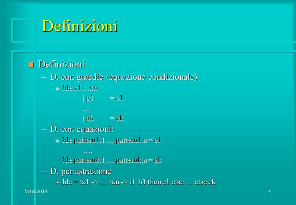 7/16/20155 Definizioni n Definizioni –D.