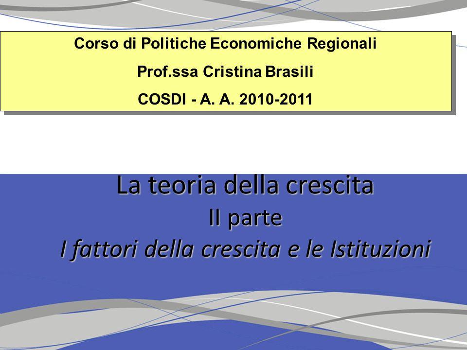 Corso di Politiche Economiche Regionali Prof.ssa Cristina Brasili COSDI - A.