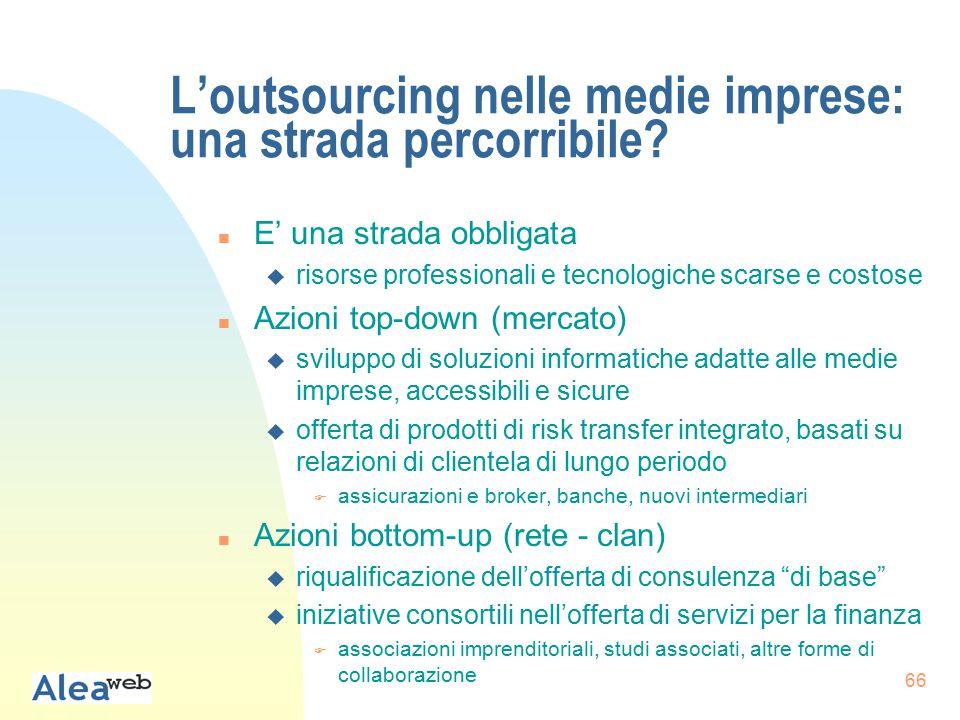 66 L'outsourcing nelle medie imprese: una strada percorribile.