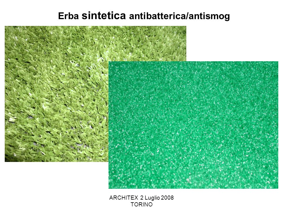 ARCHITEX 2 Luglio 2008 TORINO Erba sintetica antibatterica/antismog