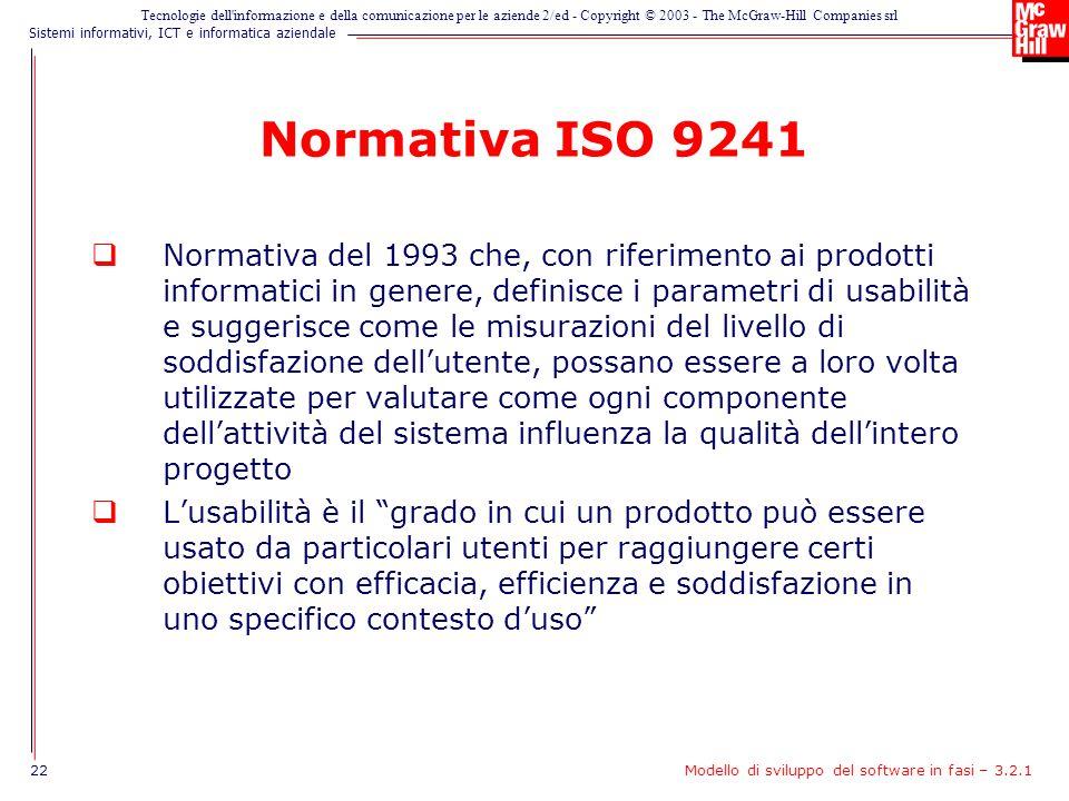 Sistemi informativi, ICT e informatica aziendale Tecnologie dell'informazione e della comunicazione per le aziende 2/ed - Copyright © 2003 - The McGra