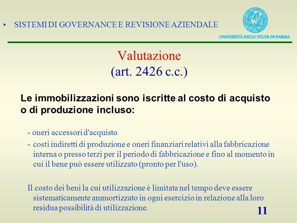 SISTEMI DI GOVERNANCE E REVISIONE AZIENDALE 11 Valutazione (art. 2426 c.c.) - oneri accessori d'acquisto -costi indiretti di produzione e oneri finanz