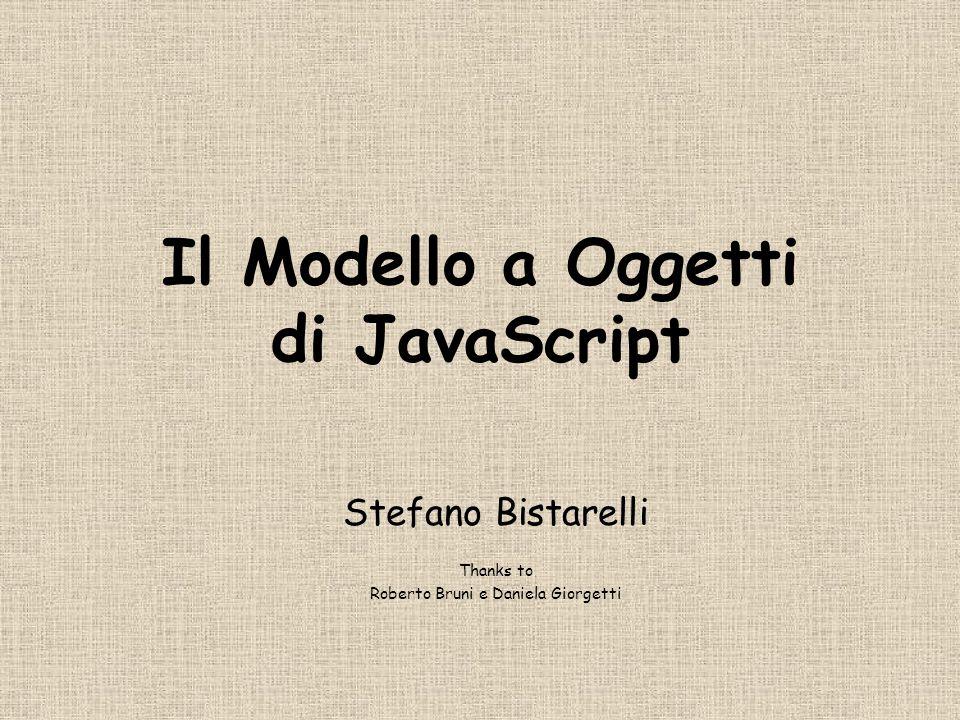 Stefano Bistarelli12 Oggetti in JS core objects oggetti di base del linguaggio consistenti attraverso tutte le implementazioni (Microsoft, Netscape, Sun, Mozilla, Opera,…) client-side objects grossolanamente, corrispondono ai tagcorrispondono server-side objects non li vediamo user-defined objects possiamo costruirci delle librerie su misura