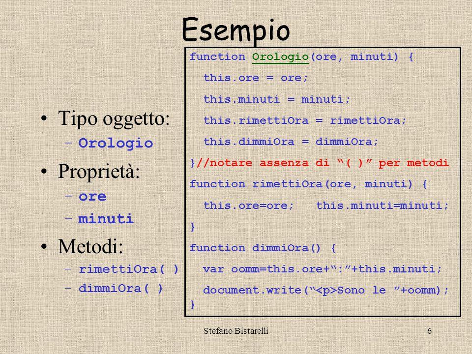 Stefano Bistarelli27 Quiz riassuntivi I –In JS, invece che di classi si parla di: Oggetti Prototipi Tipi oggetto Modelli –Gli oggetti possiedono: Proprietà e metodi Modificatori e distruttori Iteratori e selettori Sono nullatenenti