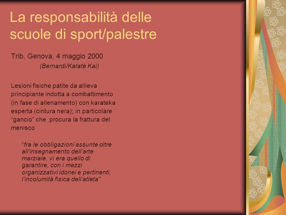 La responsabilità delle scuole di sport/palestre Trib.