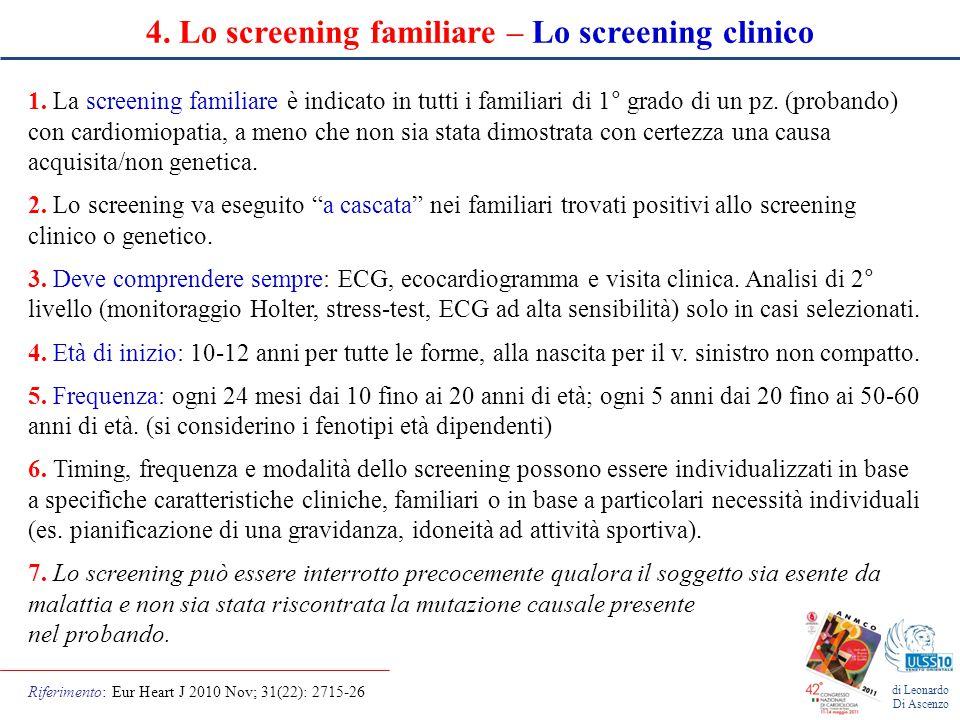 di Leonardo Di Ascenzo 4.Lo screening familiare – Lo screening clinico 1.