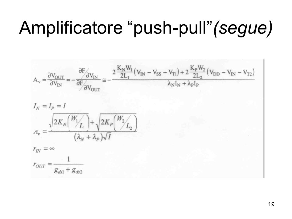 19 Amplificatore push-pull (segue)