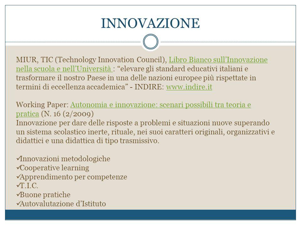 """INNOVAZIONE MIUR, TIC (Technology Innovation Council), Libro Bianco sull'Innovazione nella scuola e nell'Università : """"elevare gli standard educativi"""