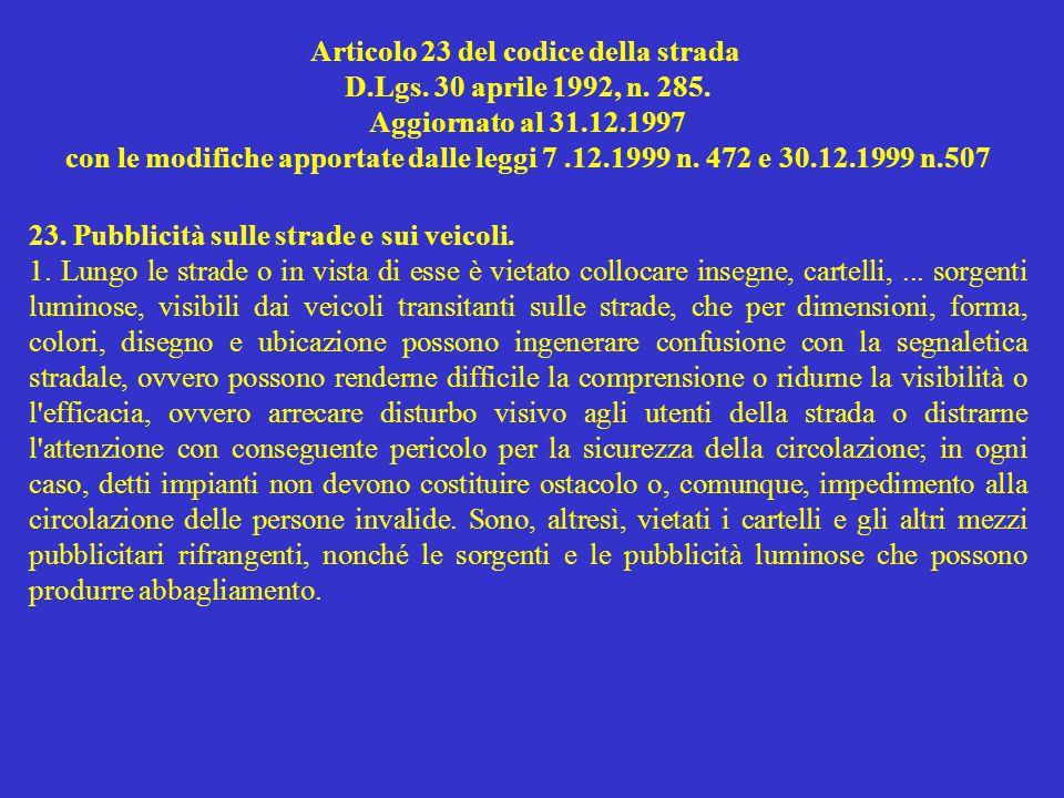 Articolo 23 del codice della strada D.Lgs. 30 aprile 1992, n.