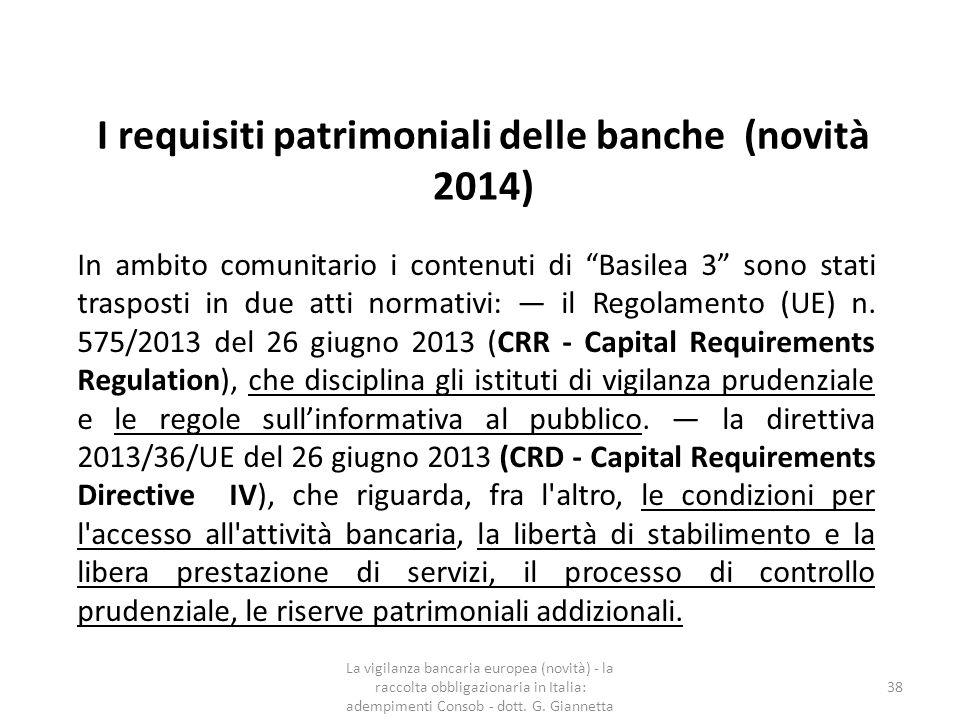 La raccolta obbligazionaria da parte delle banche in Italia - fonte Consob relazione annuale 2014  In Europa si è registrato un calo del 30% circa delle emissioni obbligazionarie, passate da 418 a 291 miliardi di euro (il dato non include i titoli con garanzia pubblica).