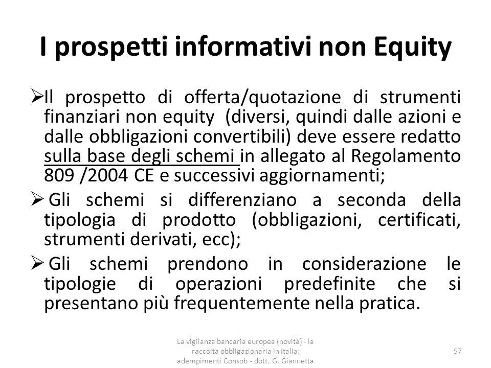 I Prospetti informativi non Equity  In altre parole, come indicato dall'art.