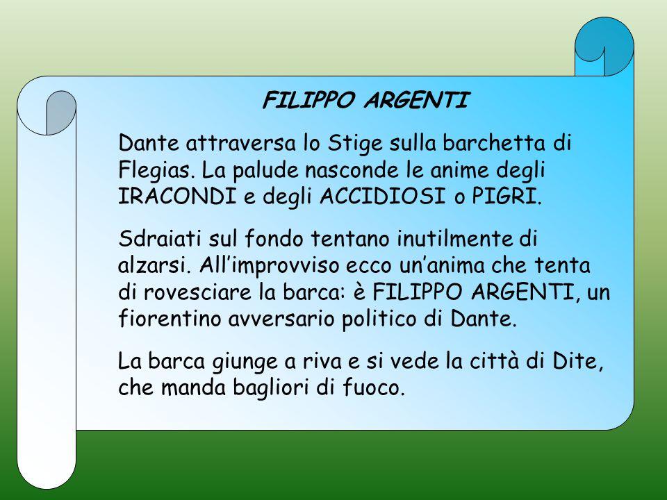 FILIPPO ARGENTI Dante attraversa lo Stige sulla barchetta di Flegias.